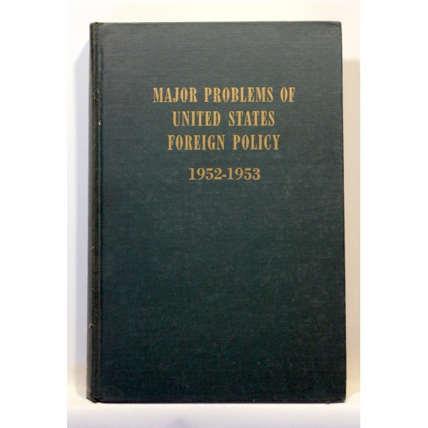 Major Problems of United States Foreign Policy 1952-1953