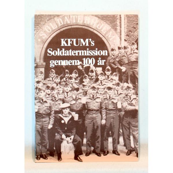 KFUM´s Soldatermission gennem 100 år