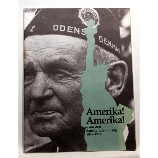 Amerika! Amerika! - om den danske udvandring 1868-1914