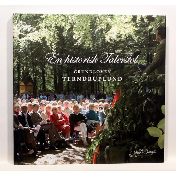En historisk talerstol. Grundloven - Terndruplund