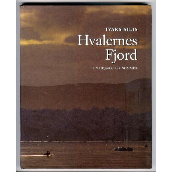 Hvalernes Fjord. En højarktisk sommer