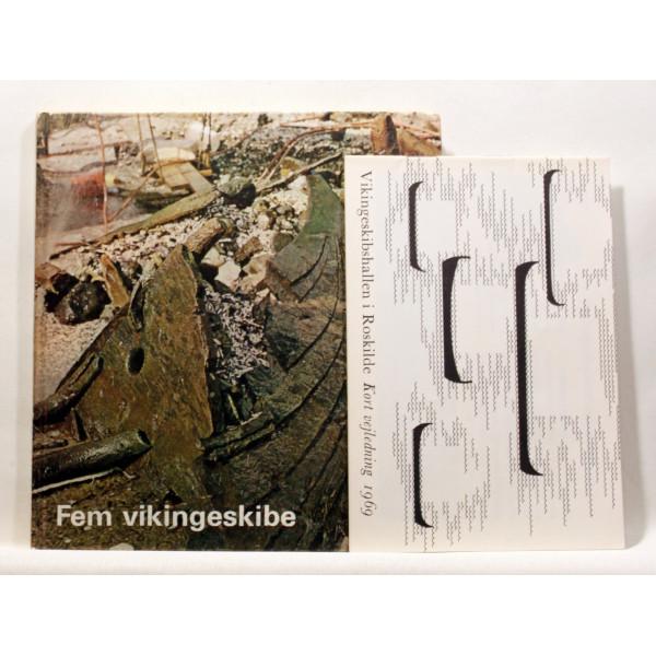 Fem vikingeskibe fra Roskilde Fjord. Med kort vejledning 1969.