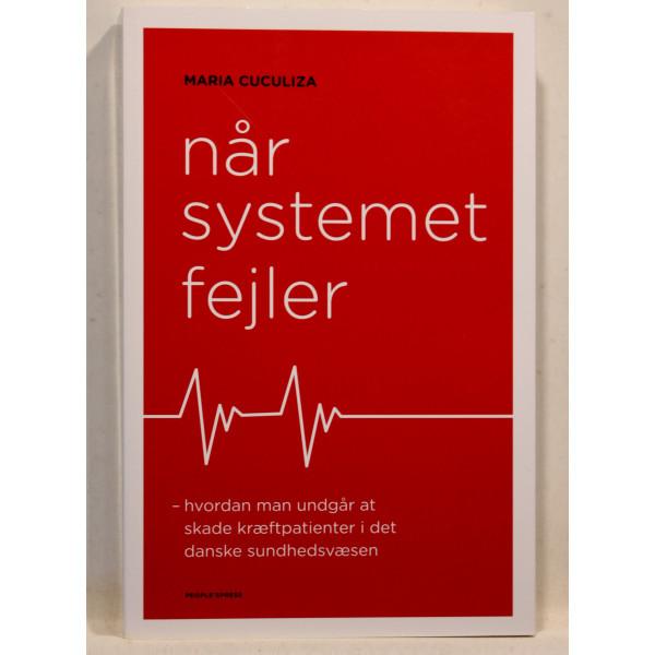 Når systemet fejler - hvordan man undgår at skade kræftpatienter i det danske sundhedsvæsen