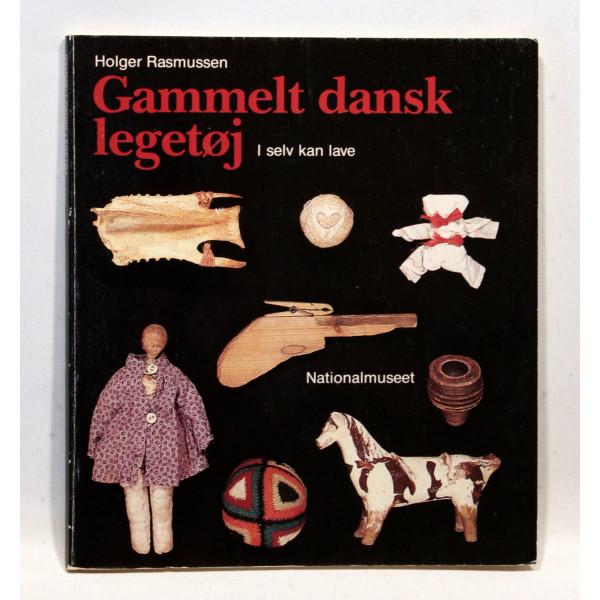 Gammelt dansk legetøj. I selv kan lave