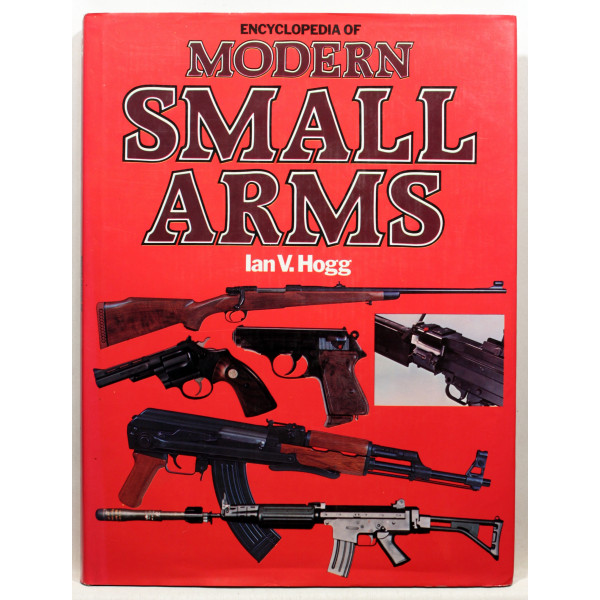 Encyclopaedia of Modern Small Arms