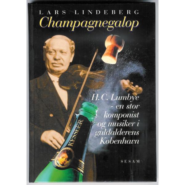 Champagnegalop. H.C. Lumbye- en stor dansk komponist og musiker i Guldalderens København