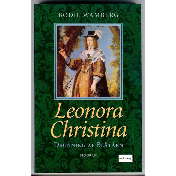 Leonora Christina. Dronning af Blåtårn